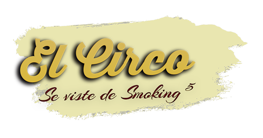El Circo se viste de Smoking